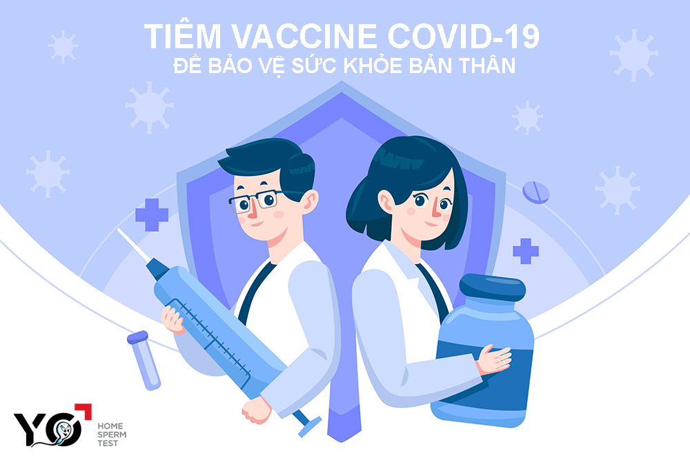 Nam giới nên tiêm vaccine Covid-19 càng sớm càng tốt